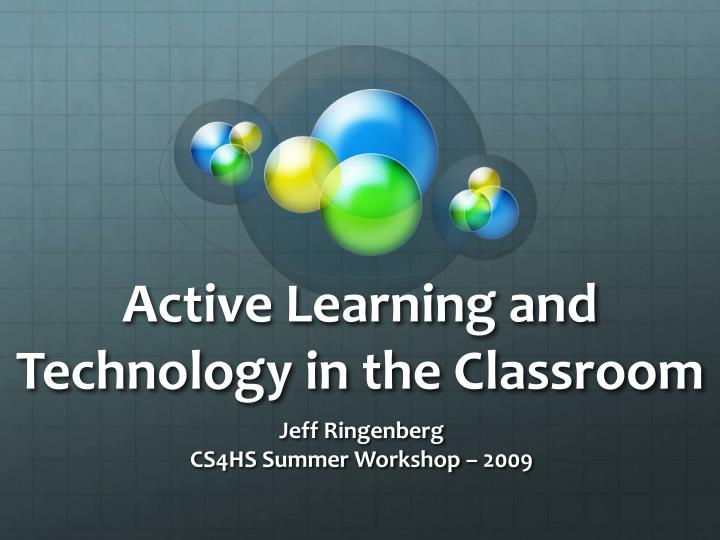 active learning and technology in the classroom n.