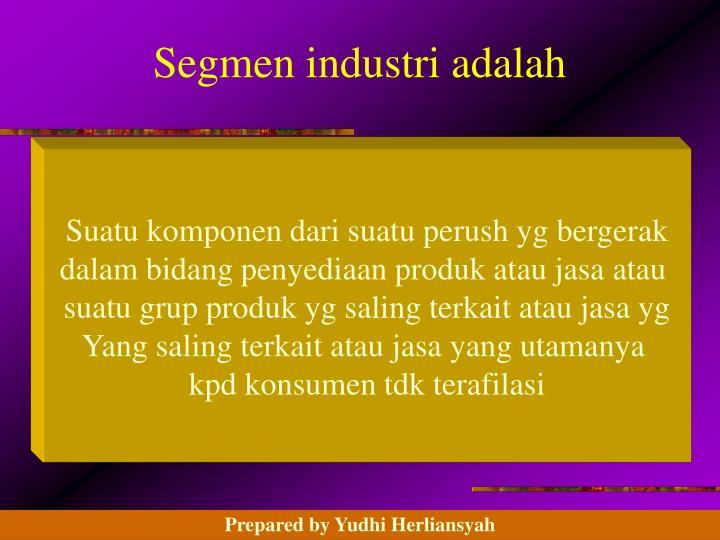 Segmen industri adalah