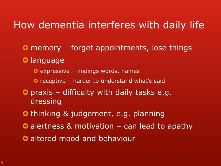 How dementia interferes with daily life