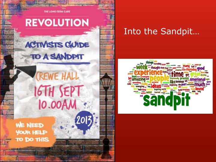 Into the Sandpit…