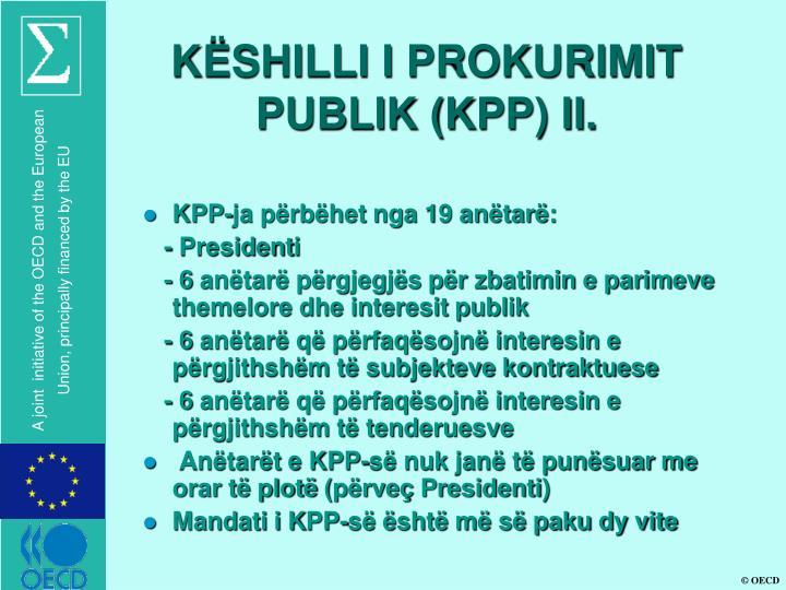 KËSHILLI I PROKURIMIT PUBLIK (KPP) II.