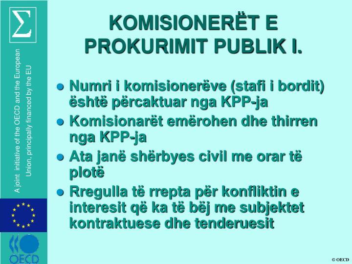 KOMISIONERËT E PROKURIMIT PUBLIK I.