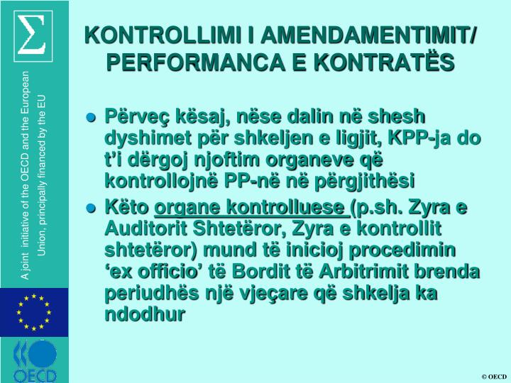 KONTROLLIMI I AMENDAMENTIMIT/ PERFORMANCA E KONTRATËS