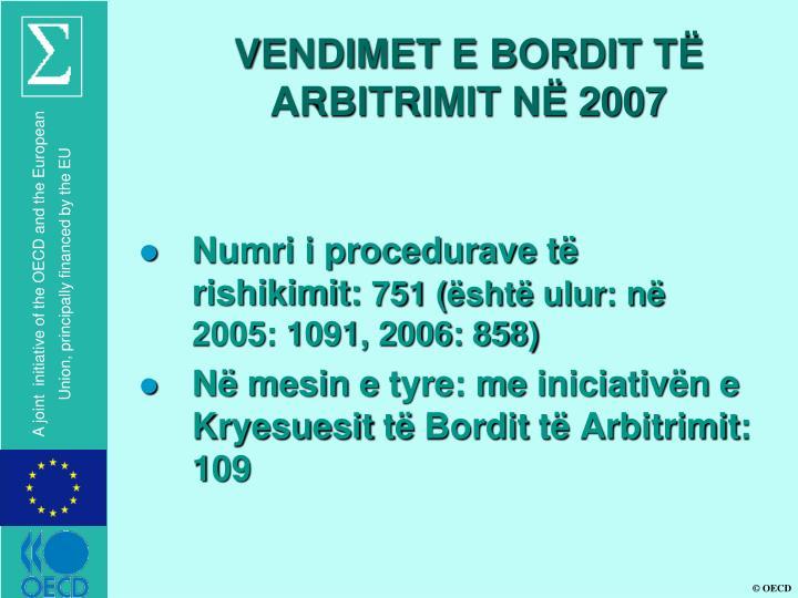 VENDIMET E BORDIT TË ARBITRIMIT NË 2007