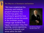 the objective of seminaries and institutes2