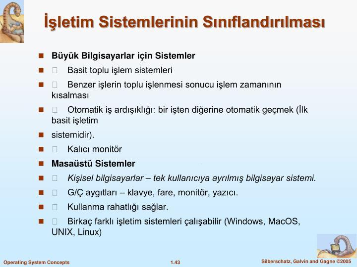 İşletim Sistemlerinin Sınıflandırılması