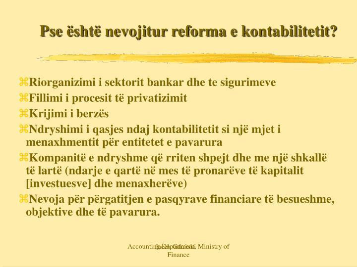 Pse sht nevojitur reforma e kontabilitetit