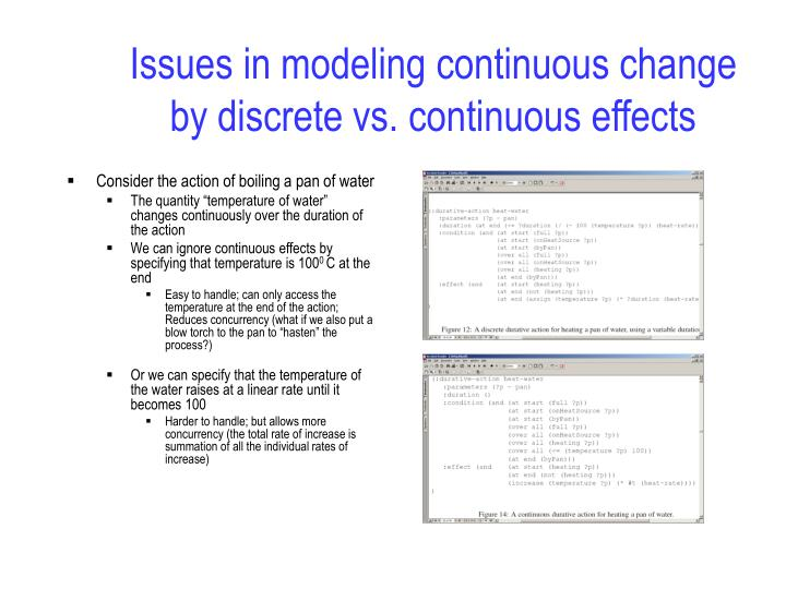 Issues in modeling continuous change by discrete vs. continuous effects