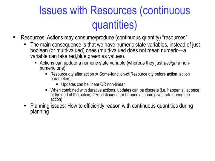Issues with Resources (continuous quantities)