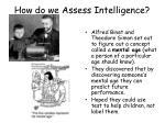 how do we assess intelligence