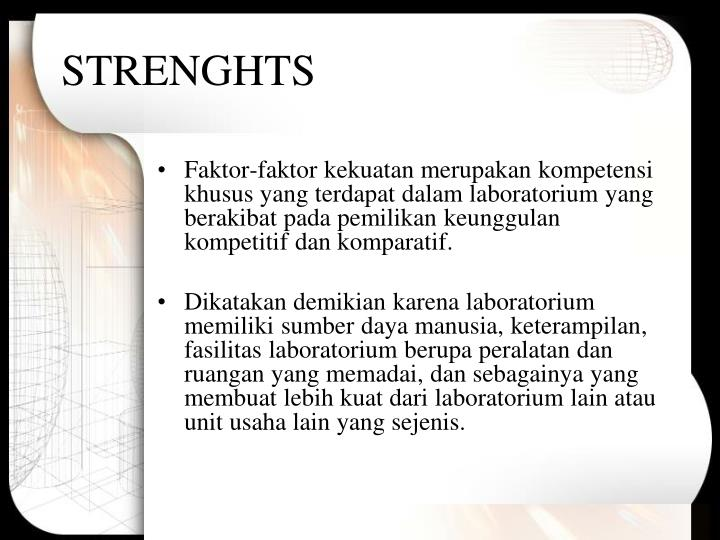 STRENGHTS