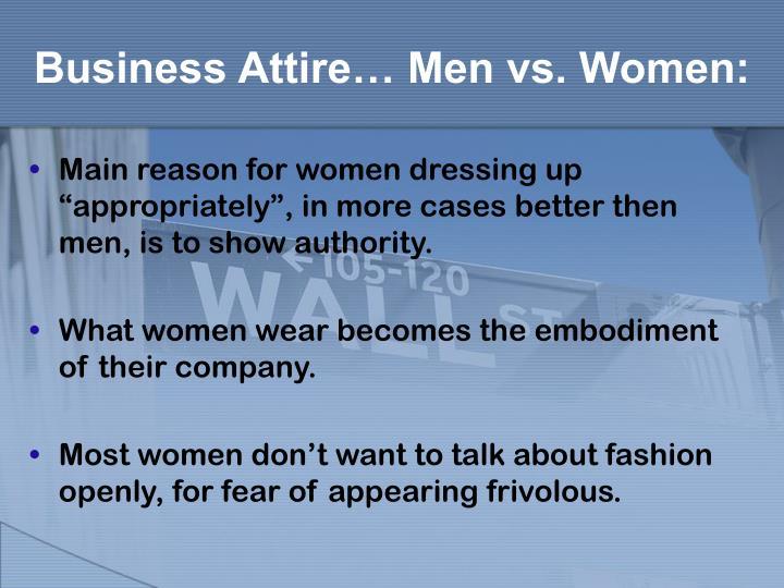 Business Attire… Men vs. Women: