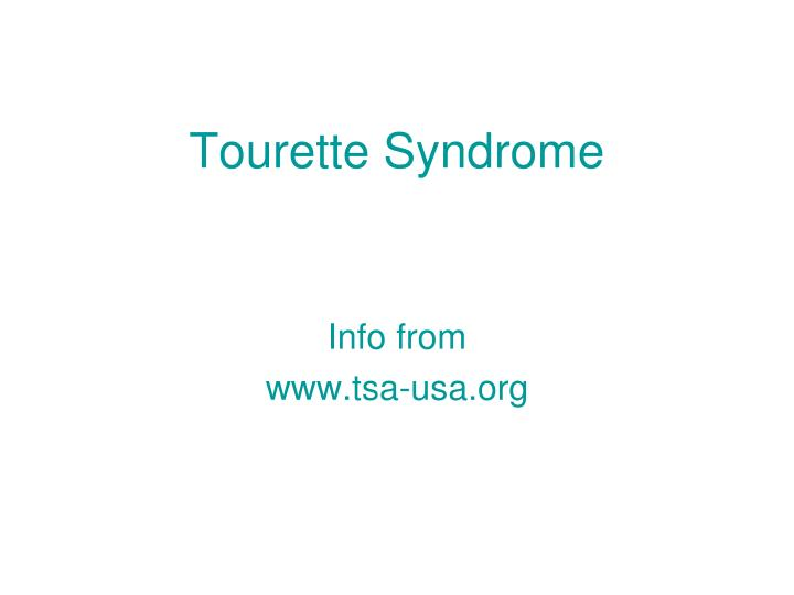 an analysis of the characteristics of tourrettes syndrome a neurological condition Although tourette syndrome can be a chronic condition with 71 gilles de la tourette syndrome: neurologic disorder analysis in gilles de la tourette syndrome.