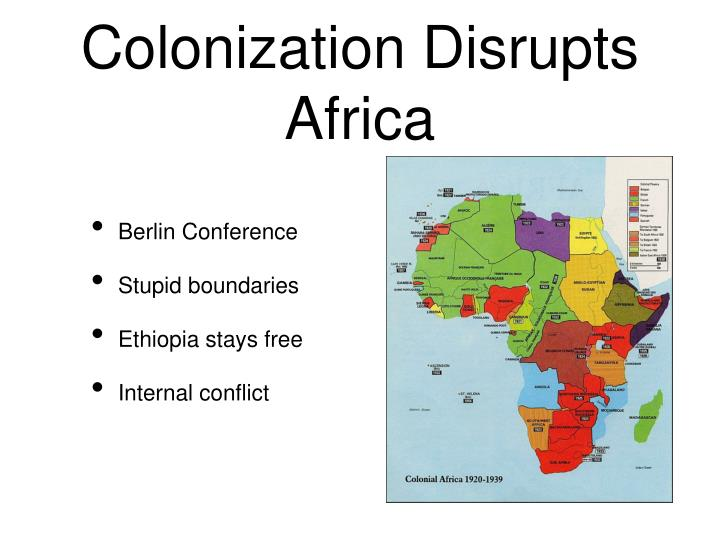 Colonization Disrupts Africa