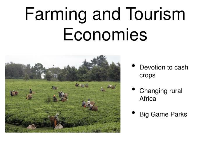 Farming and Tourism Economies