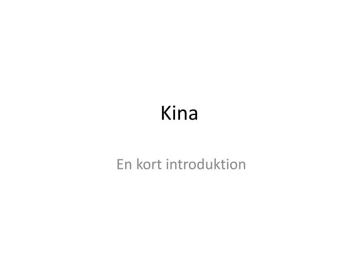 Ppt Kina Powerpoint Presentation Free Download Id 5541120