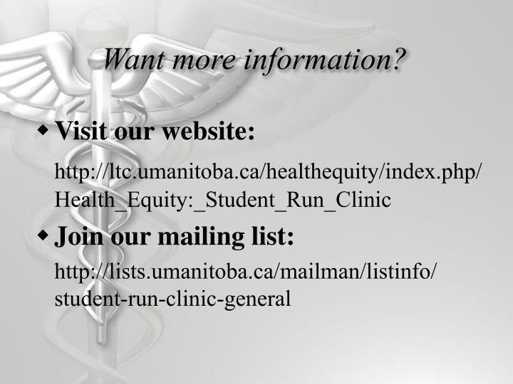 Want more information?