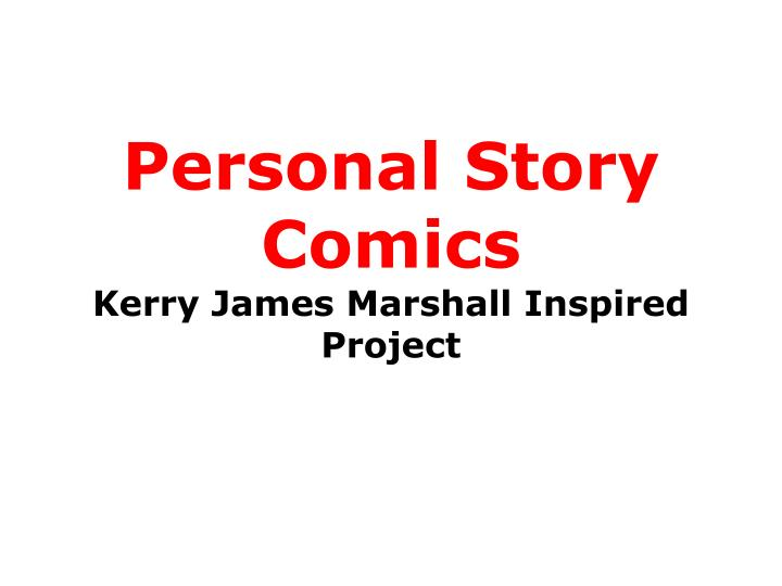 personal story comics kerry james marshall inspired project n.