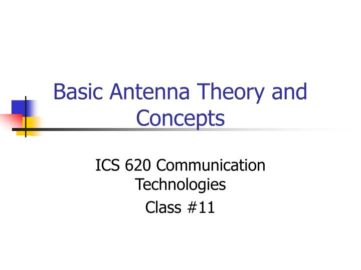 basic antenna theory and concepts n.