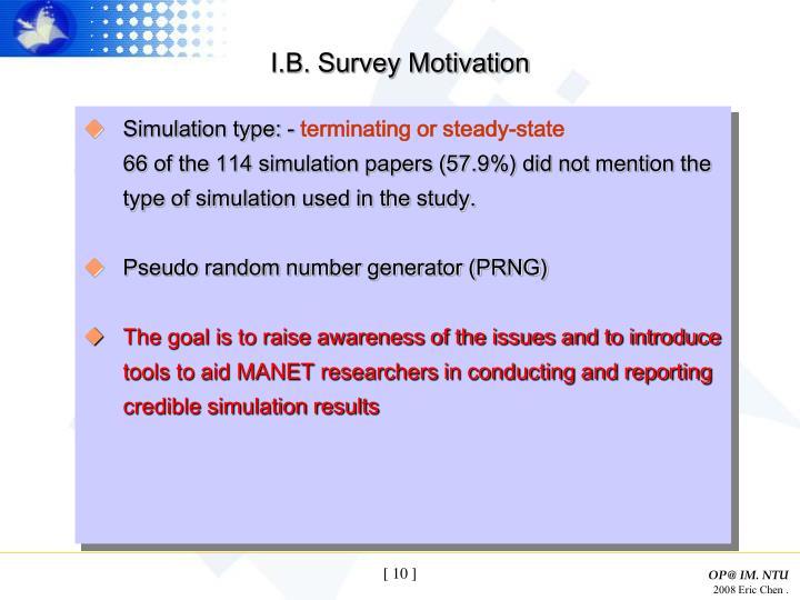 I.B. Survey Motivation
