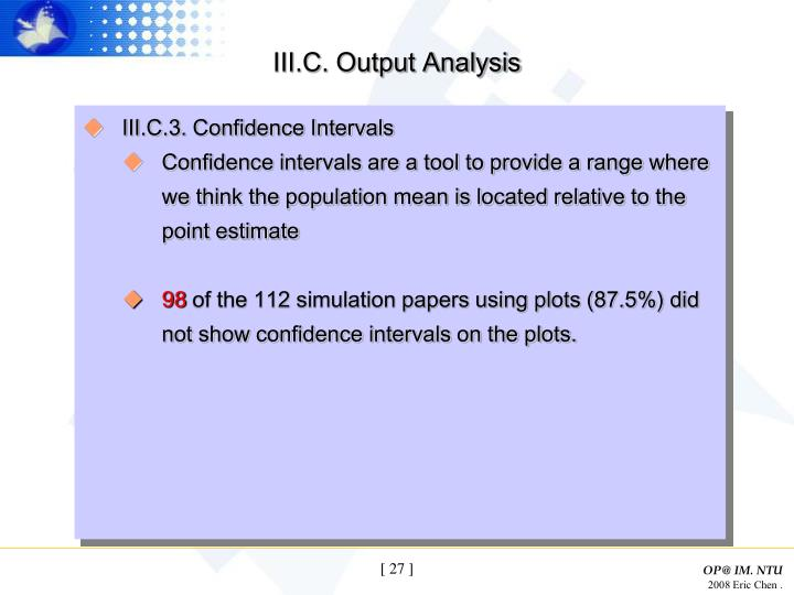 III.C. Output Analysis