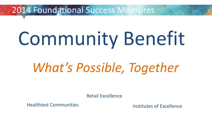 2014 Foundational Success Measures