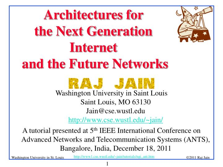 architectures for the next generation internet and the future networks n.