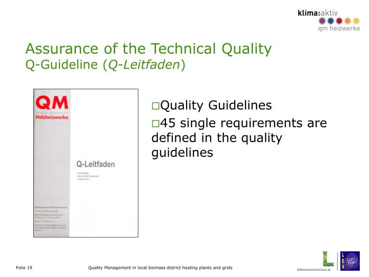 Assurance of the Technical Quality