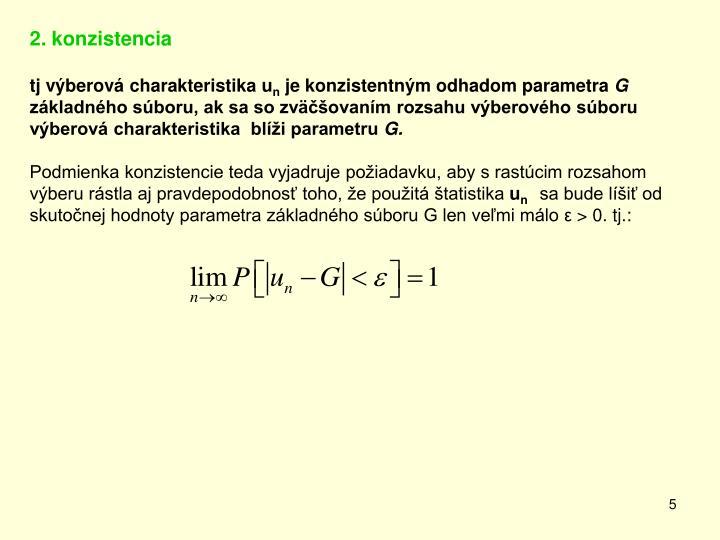 2. konzistencia