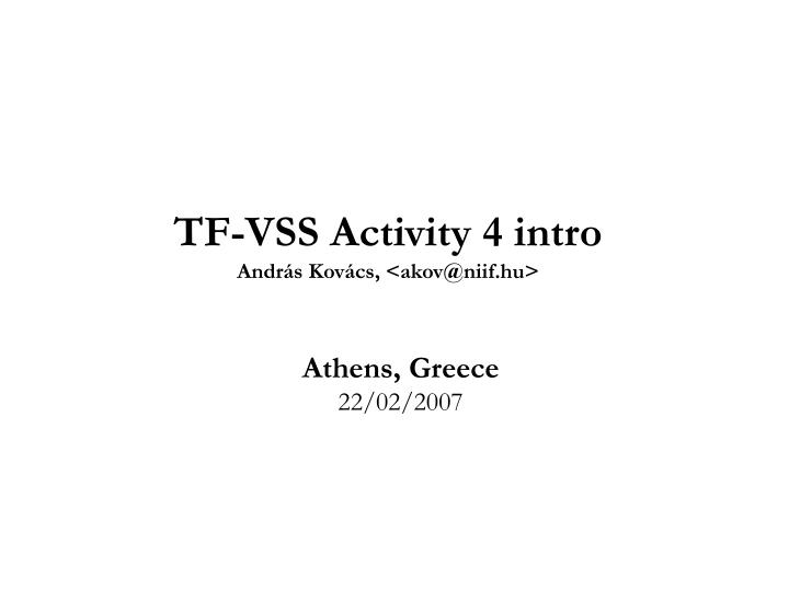 TF-VSS Activity 4 intro