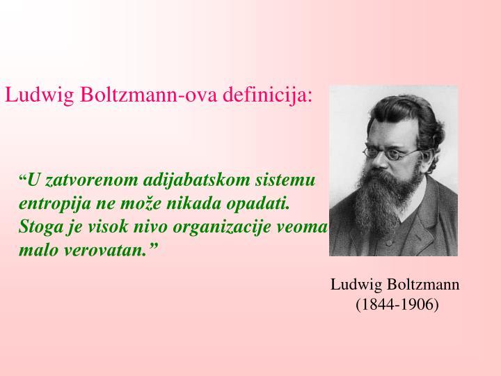 Ludwig Boltzmann-ova definicija: