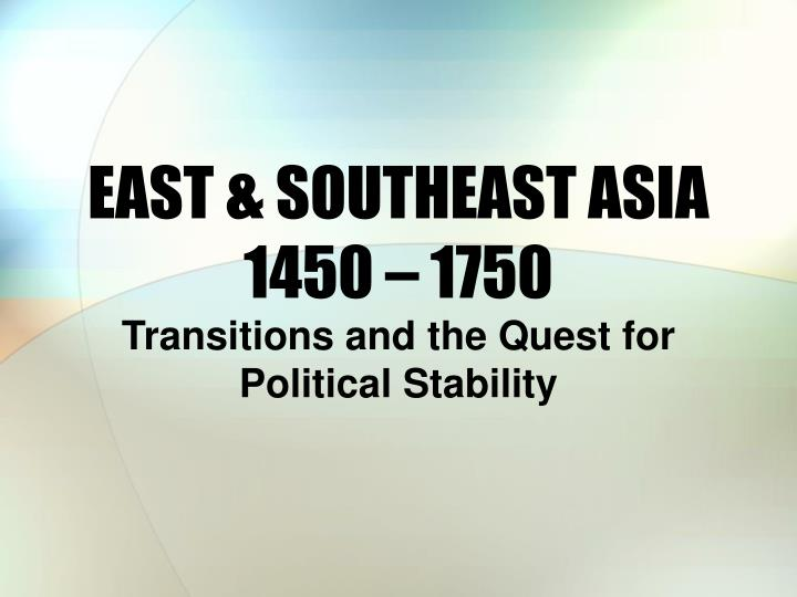 east southeast asia 1450 1750