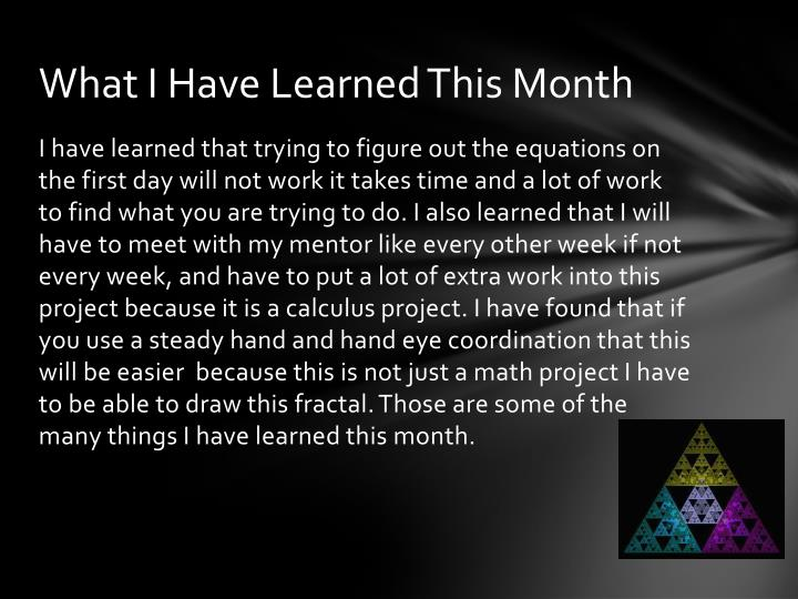 What I Have Learned This Month