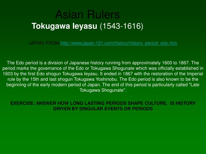 tokugawa period edo period essay The relative isolation of japan during the edo period led to a significant flowering of indigenous culture foreign influence remained—the japanese were fascinated by what they saw as exotic.