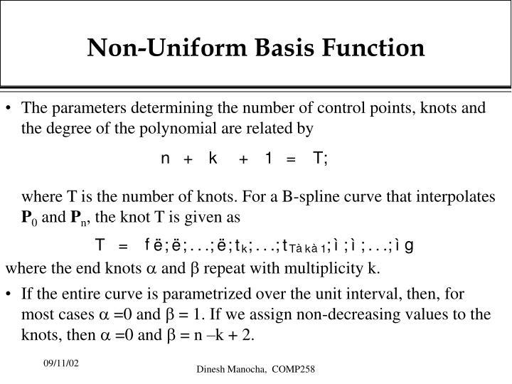 Non-Uniform Basis Function