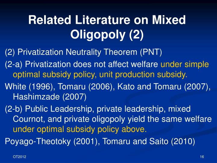 Related Literature on Mixed Oligopoly (2)