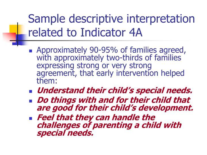 Sample descriptive interpretation related to Indicator 4A