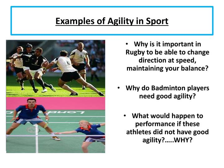 Examples of Agility in Sport