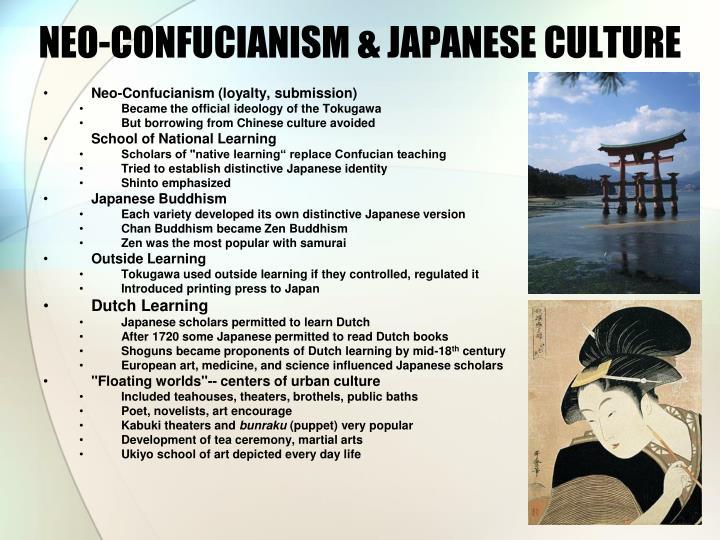 NEO-CONFUCIANISM & JAPANESE CULTURE