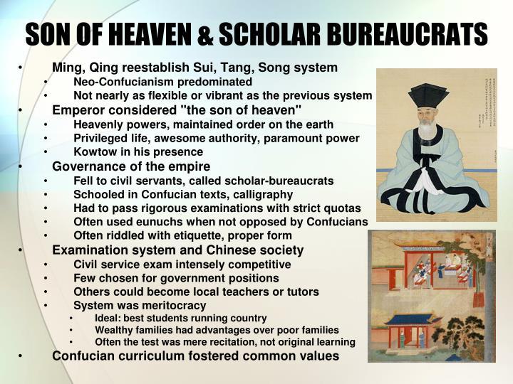 SON OF HEAVEN & SCHOLAR BUREAUCRATS