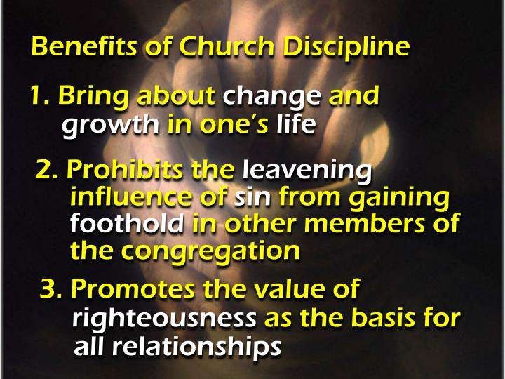 Benefits of Church Discipline