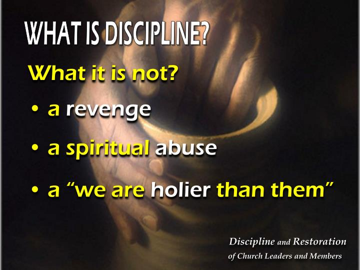 WHAT IS DISCIPLINE?