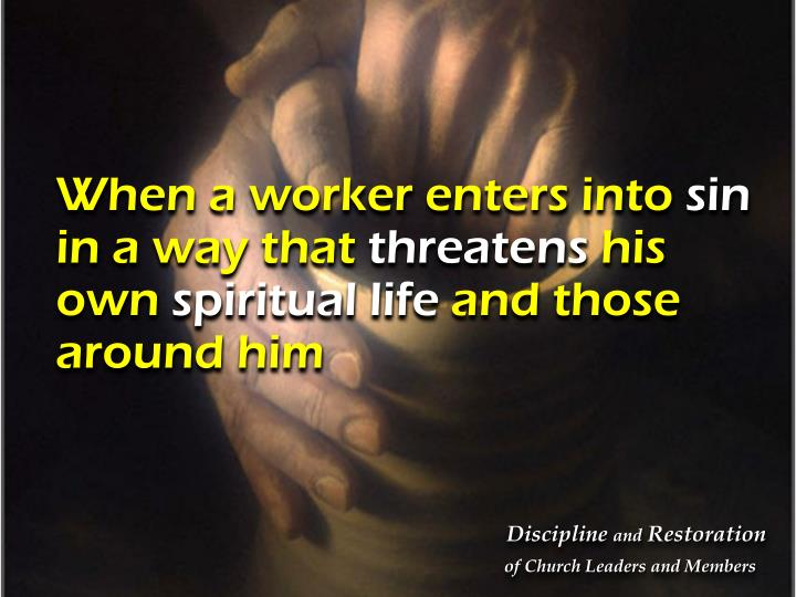 When a worker enters into