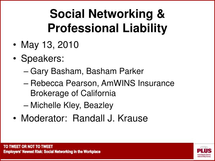 social networking professional liability n.