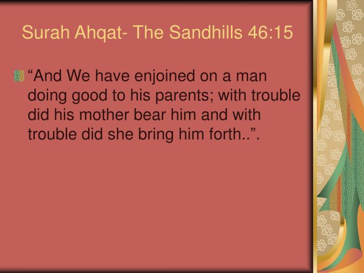Surah Ahqat- The Sandhills 46:15