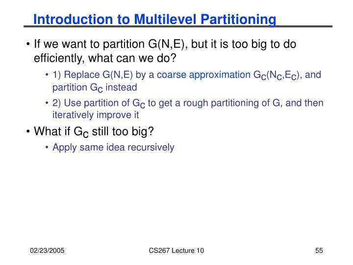 Introduction to Multilevel Partitioning