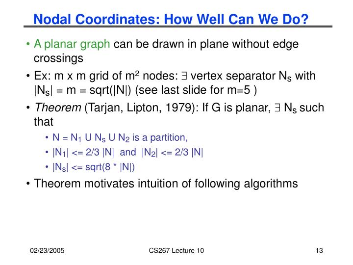 Nodal Coordinates: How Well Can We Do?