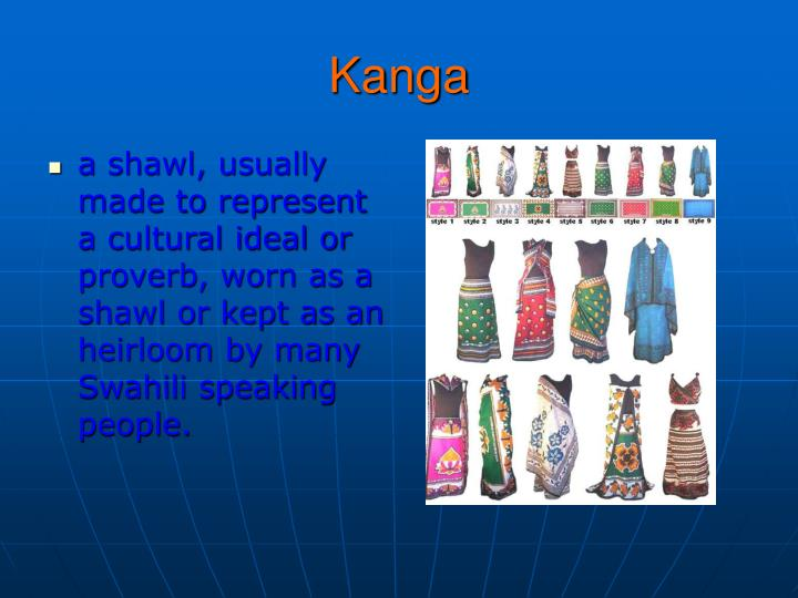 a shawl, usually made to represent a cultural ideal or proverb, worn as a shawl or kept as an heirloom by many Swahili speaking people.