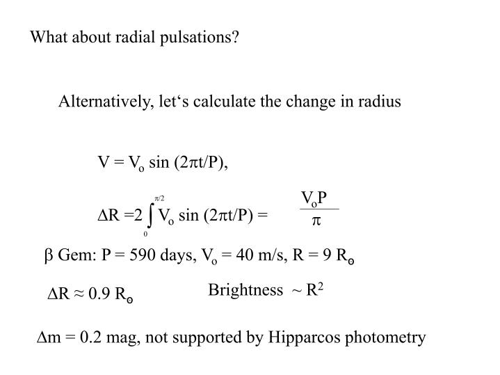 What about radial pulsations?