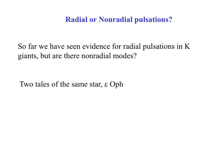 Radial or Nonradial pulsations?